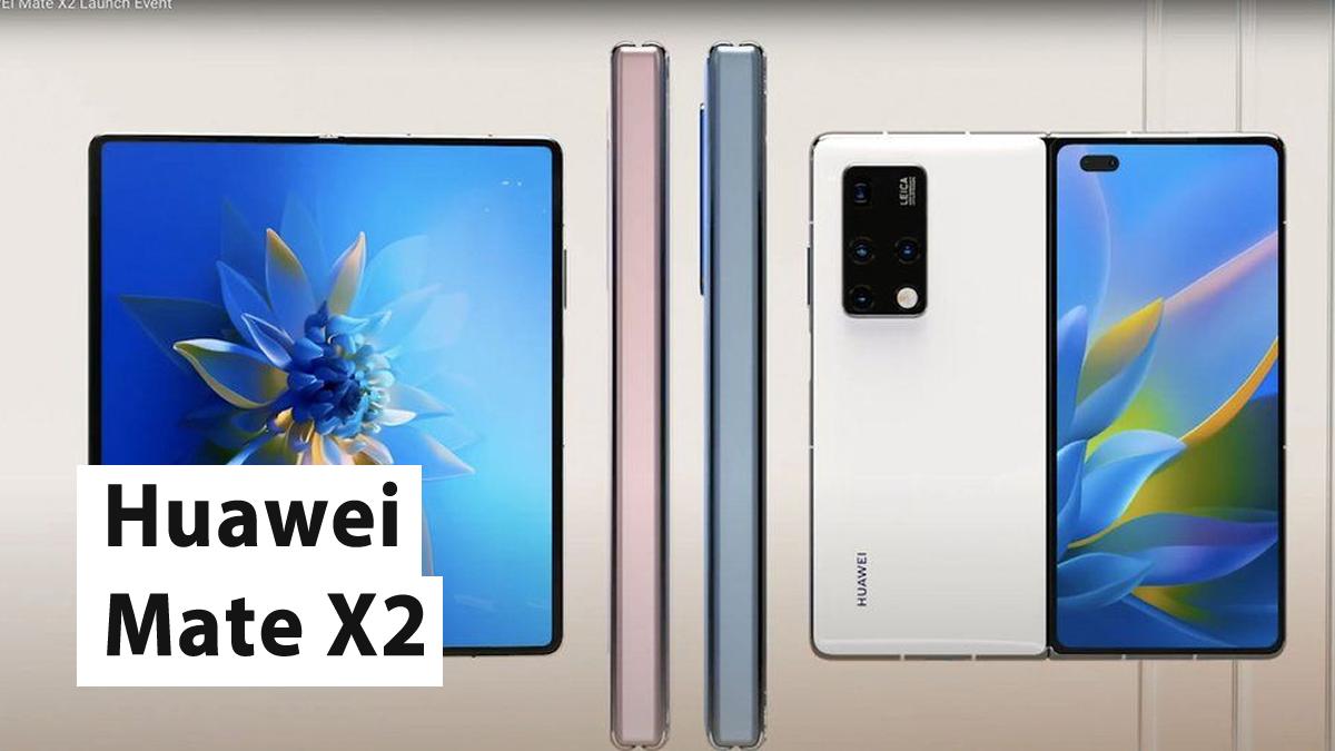 Huawei Mate X2 Şikayetleri, Özellikleri ve Yorumları